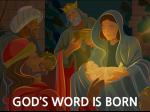 God's Word Is Born