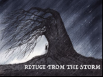 Refuge From The Storm