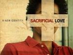Sacrifical Love