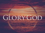 The Glory Of God (part 1)